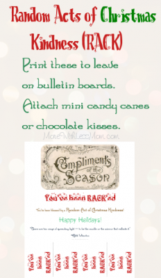 Random Acts of Christmas Kindness Tear-Tab Free Printable: Print these to leave on bulletin boards. Attach mini candy canes or chocolate kisses.