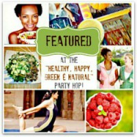 Featured at the Healthy, Happy, Green & Natural Party