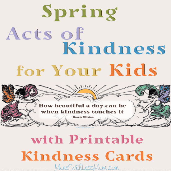 photograph regarding Kindness Cards Printable titled 25 Spring Functions of Kindness for Your Small children with Printable and