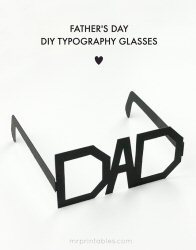 Father's Day Printable Typography Glasses from Mr Printables