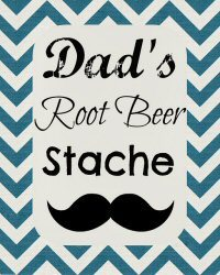 Free Father's Day Printables Dad's Root Beer Sampler Stache from Family Ever After (mustaches)