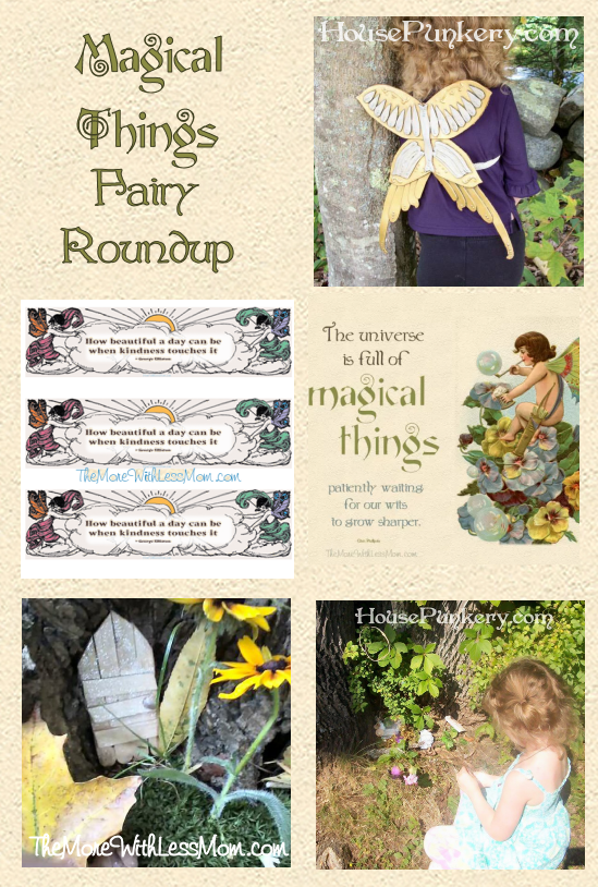 Magical things fairy roundup from The More With Less Mom