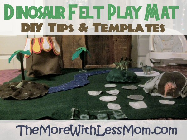 Dinosaur Felt Play Mat - DIY Tips and Printable Templates from The More With Less Mom