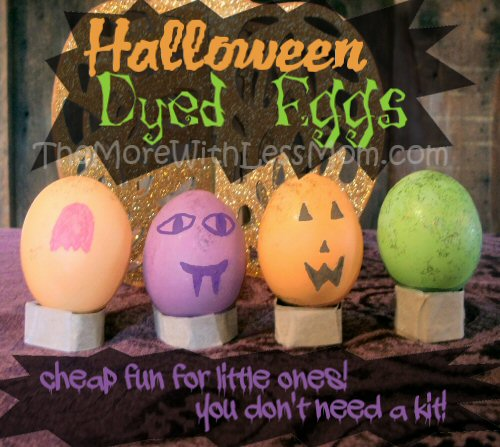 Halloween Dyed Eggs from The More With Less Mom