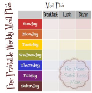 Free 7 Day Meal Plan Printable Template from The More With Less Mom