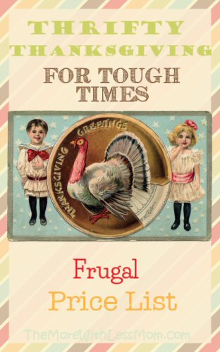 Thrifty Thanksgiving for Tough Times - Frugal Price List